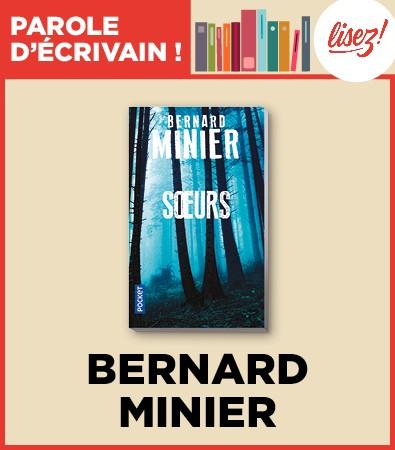 Soeur de Bernard Minier, un polar qui explore les liens entre un écrivain et son lecteur.
