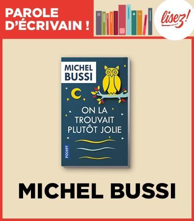 Dans On la trouvait plutôt jolie, Michel Bussi donne le premier rôle à la vengeance.